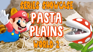 Download Mario Maker Series Showcase | PASTA PLAINS World 2 Video