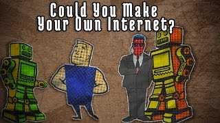 Download Could You Make Your Own Internet? Video