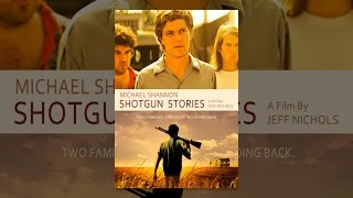 Download Shotgun Stories Video