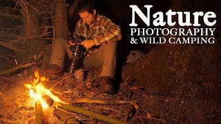 Download WILDLIFE PHOTOGRAPHY and WILD CAMPING | Shelter, bonfire, bushcraft and a bit of self reliance Video