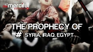 Download The Prophecy of #SYRIA #IRAQ #EGYPT - Must Watch Video