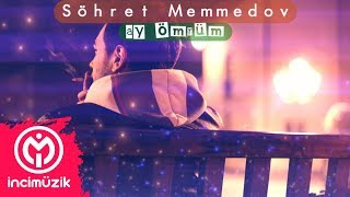 Download Şöhret Memmedov - Ay Ömrüm 2018 Video