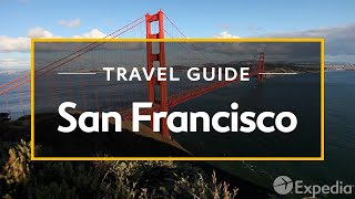 Download San Francisco Vacation Travel Guide | Expedia Video