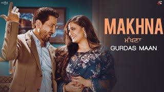 Download Makhna (ਮੱਖਣਾ): Gurdas Maan, Jatinder Shah, R.Swami, Punjab The Album | New Punjabi Song, Saga Music Video