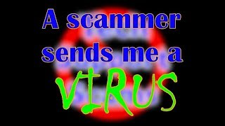 Download A scammer sends me a virus! - Part 1 Video