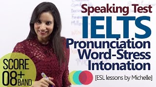 Download IELTS Speaking Test (L4)– English Pronunciation & Intonation – How to Improve your IELTS score Video