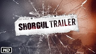 Download SHORGUL Official Trailer | Jimmy Sheirgill | Ashutosh Rana | 1st July 2016 Video