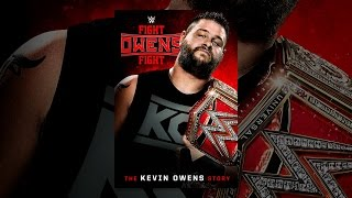 Download WWE: Fight Owens Fight: The Kevin Owens Story Video