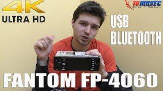 Download Китайская видеомагнитола Fantom FP-4060. Автомобильный ресивер с видео и bluetooth. Video