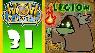 Download WowCraft Ep 31 Legion Video