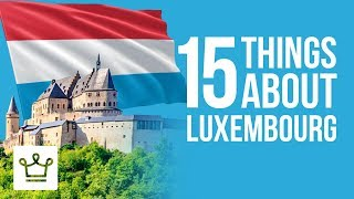 Download 15 Things You Didn't Know About Luxembourg Video