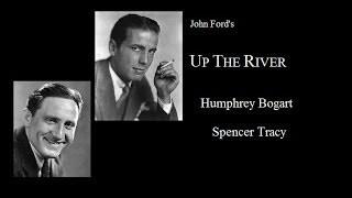 Download Up The River 1930 - Classic Humphrey Bogart/Spencer Tracy Video