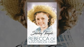 Download Rebecca of Sunnybrook Farm Video