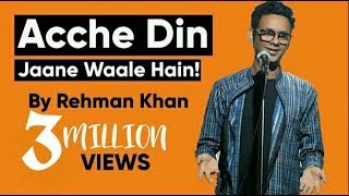 Download Stand Up Comedy   Acche Din Jaane Waale Hain by Rehman Khan Video