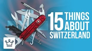Download 15 Things You Didn't Know About Switzerland Video