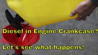 Download Add Diesel to the Engine Crankcase? Let's see what happens! Video