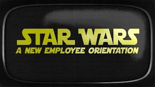 Download Star Wars: A New Employee Orientation Video