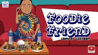 Download Foodie Friend, Comedy Cartoon Video