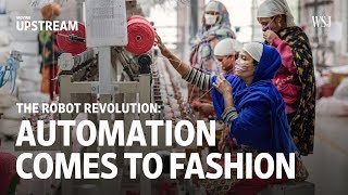 Download The Robot Revolution: Automation Comes into Fashion | Moving Upstream Video
