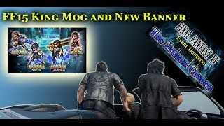 Download [FFBE] Final Fantasy 15 - Gladiolus, Noctis, Cor and Iris Banner! New King Mog Event! Video