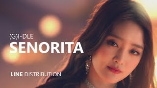 Download (G)I-DLE (여자)아이들 - SENORITA | Line Distribution Video