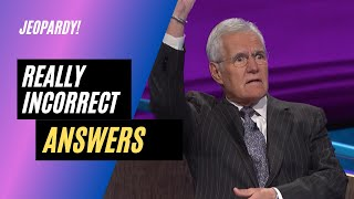 Download 10 Really Incorrect Jeopardy! Answers Video