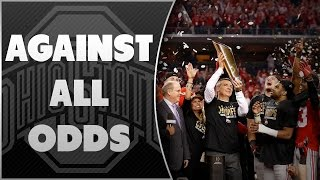 Download Against All Odds: Ohio State Buckeyes 2014, First CFP National Champions Video