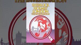 Download Sherlock Holmes London: The Investigation Video