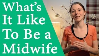 Download What's It Like To Be a Midwife? Video