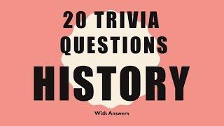 Download 20 Trivia Questions (History) No. 1 Video