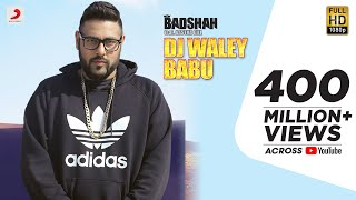 Download Badshah - DJ Waley Babu | feat Aastha Gill | Party Anthem Of 2015 | DJ Wale Babu Video