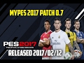 Download PES 2017 | MyPES 2017 Patch 0.7 AIO (DP 3.0 added) - 12/02/2017 TORRENT [PC] Video