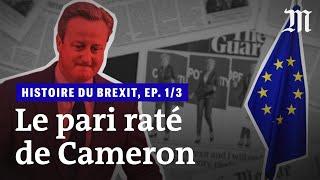Download L'histoire du Brexit, épisode 1/2: «Le pari raté de David Cameron» Video
