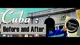 Download Cuba: Before And After Video