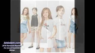 Download 2016 Ramazan Bayramı Kız Çocuk Kıyafetleri - Mango Video