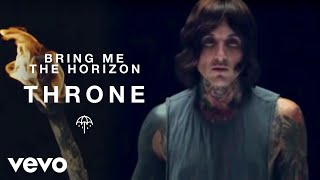 Download Bring Me The Horizon - Throne Video