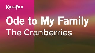 Download Karaoke Ode to My Family - The Cranberries * Video