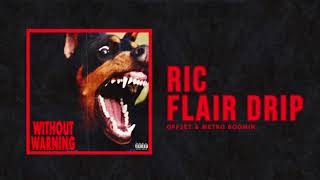 Download Offset & Metro Boomin - ″Ric Flair Drip″ Video
