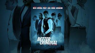 Download Better Criminal Video