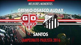 Download Melhores Momentos - Grêmio Osasco Audax 1 x 1 Santos - Paulistão - 01/05/2016 Video