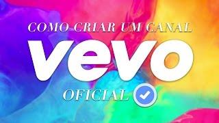 Download Como Criar um Canal Vevo Oficial (Para Artistas Independentes, Bandas e Djs) 2016 Video