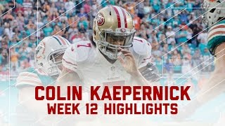 Download Colin Kaepernick Makes 49ers History! (Week 12 Highlights) | 49ers vs. Dolphins | NFL Video