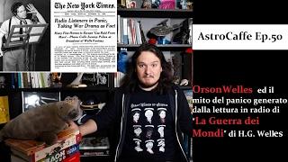 Download Orson Welles ed il Panico per la Lettura di ″Guerra dei Mondi″ in Radio | AstroCaffe Ep.50 Video