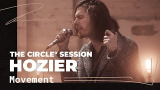 Download Hozier - Movement | ⭕ THE CIRCLE #12 | OFFSHORE Live Session Video