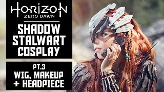 Download Wig, Makeup & Headpiece - HZD Shadow Stalwart Cosplay - Pt3 Video