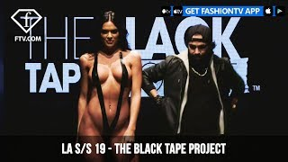 Download FTV Presents The Black Tape Project at LAFW S/S 19 Art Hearts Fashion | FashionTV | FTV Video