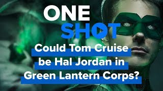 Download Could Tom Cruise be Hal Jordan in Green Lantern Corps? Video