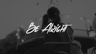 Download Dean Lewis - Be Alright (Lyrics) Video