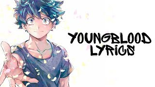 Download ♪ Nightcore - Youngblood (Lyrics) 5 Seconds of Summer ✔ Video