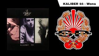 Download KALIBER 44 - Wena Video